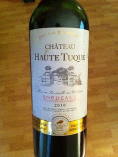 Might not be the best but I really enjoyed it with my steak!!    Chateau Haute Tuque Bordeaux 2010