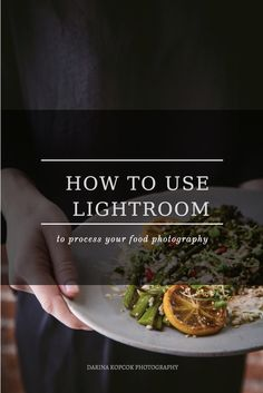 How to edit your food photography in Lightroom using global adjustments.