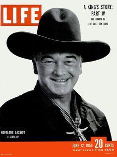 Hoppy on the cover of LIFE magazine - June 1, 1950.