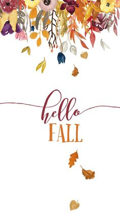 Fall iPhone wallpaper HELLO FALL.jpg - Box
