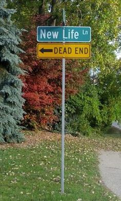 LOVE THIS #funnysigns #newlife #deadend