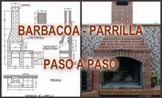 BARBACOA-PARRILLA PASO A PASO. Si pensabas hacer una en casa aquí tienes hasta los planos. Manos a la obra!!