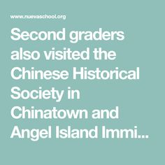 Second graders also visited the Chinese Historical Society in Chinatown and Angel Island Immigration Station. On the field trips, students heard first-person accounts of Chinese immigrants and saw what the immigration process looked like at Angel Island from 1910 to 1940.