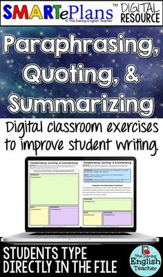 Teach your middle school and high school students how to properly paraphrase, quote, and summarize with this digital SMARTePlans teaching resource. This is ideal for the English class that uses Google Classroom.