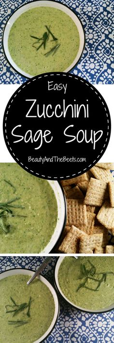 Easy Zucchini Sage Soup Beauty and the Beets #MeatlessMonday