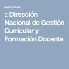:: Dirección Nacional de Gestión Curricular y Formación Docente