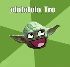 Trololol.