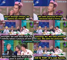 in big bang only Seungri is funny XD <3
