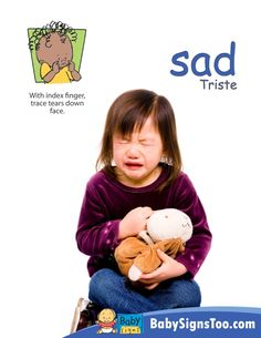 Baby Signs® printable poster with the ASL sign for SAD  www.BabySignsToo.com #BabySigns #babysignlanguage #ASL