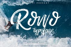 NEW PRESENT ROWO #TYPEFACE  a new #handmade brush with naturaly and modern touch…