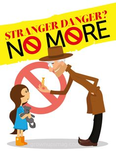 "Stranger Danger? No More | Grown Ups Magazine - Prepare your kids for scary situations with this ""safe stranger"" advice"