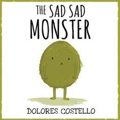 The Sad Sad Monster by Dolores Costello https://www.amazon.com/dp/1532401922/ref=cm_sw_r_pi_dp_x_KmB.zbCKJWR0D