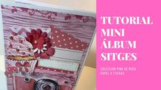 Tutorial scrapbooking mini álbum#colección PINK# PEGA PAPEL O TIJERAS Mini Scrapbook Albums, Mini Albums, Diy Mini Album, Sitges, Printables, Pink, Youtube, Books, Frases