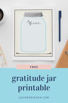 Reflect on all of your many blessings as you use this FREE gratitude jar printable journal! | gratitude journal ideas | journaling inspiration | self care journal