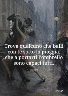Tumblr Quotes, Wise Quotes, Funny Quotes, Inspirational Quotes, Tango, Italian Quotes, Italian Language, Cool Words, Sentences