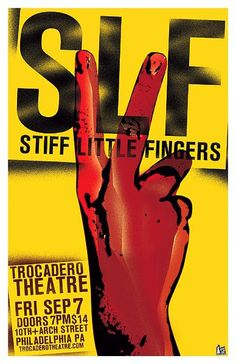 Stiff Little Fingers poster Vintage Concert Posters, Music Posters, Irish Punk, Stiff Little Fingers, Rock Band Posters, Anarcho Punk, Punk Poster, Music Flyer, Saddest Songs