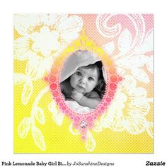 Shop Pink Lemonade Baby Girl Birth Announcement Invite created by JoSunshineDesigns. Baby Girl Birth Announcement, Baby Shower Invitations, Invites, Pink Lemonade, Baby Cards, Beautiful Babies, Baby Photos, Baby Shower Gifts, Create Your Own