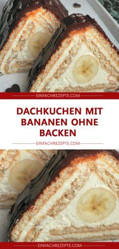Rooster cake with bananas without baking 😍 😍 😍- Dachkuchen mit Bananen ohne Backen 😍 😍 😍 Rooster cake with bananas without baking 😍 😍 😍 - Healthy Cake, Healthy Muffins, Healthy Dessert Recipes, Sweets Recipes, Cookie Recipes, Bolo Vegan, Vegan Cake, Food Cakes, Forgotten Cookies Recipe