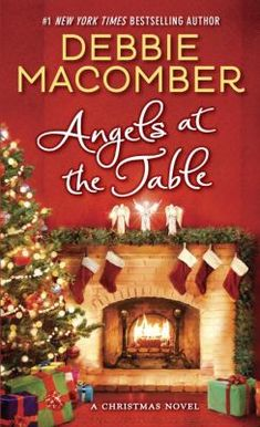 angels at the table a shirley goodness and mercy christmas story debbie good romance booksromance novelsdebbie - Best Christmas Novels