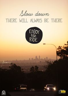 Enjoy the ride —#Roadsafety campaign in Australia