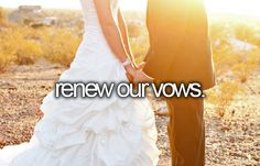 renew our vows.
