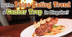 Why the Typical Paleo Diet Might Be Problematic for Some People. The Paleo Diet, which consists of lean meat, seafood, fresh fruit, and non-starchy vegetables, is a far cry from the standard American diet.