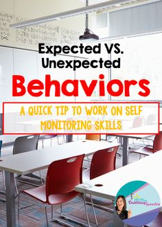 expected vs. unexpected behaviors, a quick idea to help work on self monitoring skills