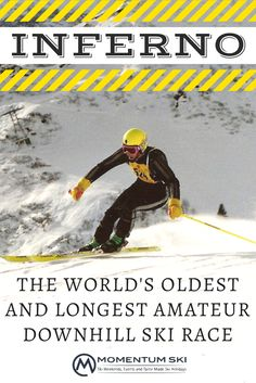 The Inferno, in the Swiss resort town of Mürren, is the oldest and longest amateur downhill race there is. Whether you're a full-time serious adrenaline junkie or you're simply craving an exhilarating break from the office, head to the mountains for this notorious competition.