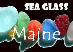 Sea Glass Maine - Beach Reports - here is an extensive list of where to find beach glass in Maine on the East Coast of the United States - with first-hand reports!