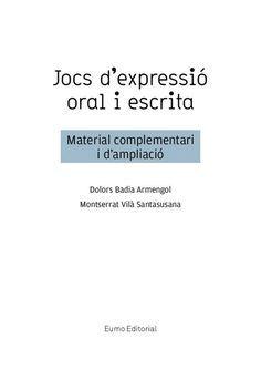 Jocs d'expressió oral i escrita Catalan Language, Story Cubes, Drama Games, Preschool Education, Body Systems, Communication Skills, Conte, Valencia, Proverbs