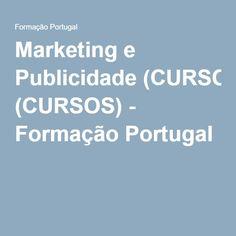 Marketing e Publicidade (CURSOS) - Formação Portugal