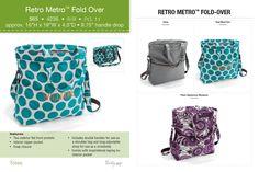 New! Retro Metro Fold-Over Available Sept 1, 2013 www.mythirtyone.com/annapayne