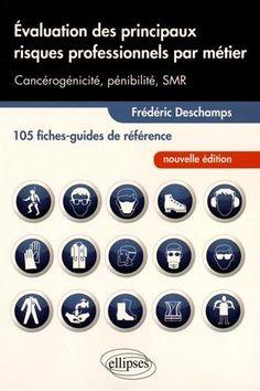 Télécharger Livre Évaluations des Principaux Risques Professionnels par Métier 105 Fiches-Guides de Référence PDF Ebook Gratuit