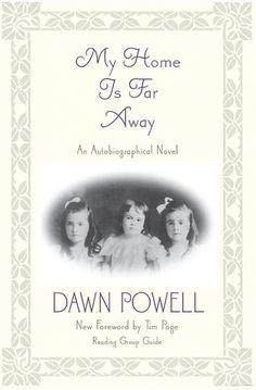 My Home is Far Away - Dawn Powell -