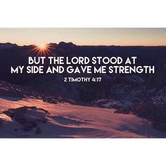 God will always be my strength -- when I don't think I can do it, God always can!