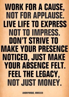 93 Best Legacy Theme Images Quotes To Live By Words Great Quotes