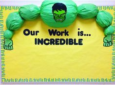 """Pinning for friends in the superhero theme. Will hang up work once school starts. But for the opening of school, I changed the words to, """"Our class is.INCREDIBLE"""" and had my students' names posted on the bulletin board. Superhero School, Superhero Classroom Theme, Classroom Bulletin Boards, New Classroom, Classroom Themes, Superhero Bulletin Boards, Superhero Kids, Preschool Classroom, Kindergarten"""