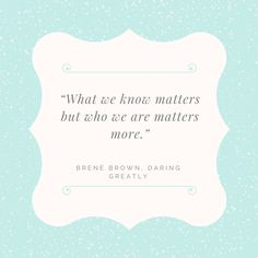 Brene Brown and her beautiful words. #knowyourself #knowothers #enneagram #cosas #brenebrown