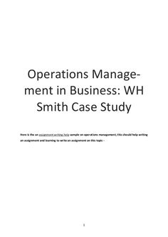 1  Operations Manage-  ment in Business: WH  Smith Case Study  Here is the an assignment writing help sample on operations man...