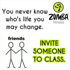 Invite Someone For Zumba Gold Class...First Class is Free, so all it costs you is a bit of time to invite someone!
