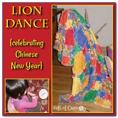 Lion dance {Celebrating Chinese New Year} - Gift of Curiosity
