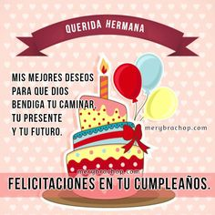 Happy Birthday Wishes Sister, Happy Birthday Celebration, Happy Birthday Images, Happy Birthday Cards, Happy B Day, Are You Happy, Bday Cards, Inspirational Phrases, Wish Quotes