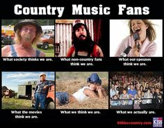 Country music fans - No we are not hillbillies roaming the country side listening to music through a 1950 radio. Lol