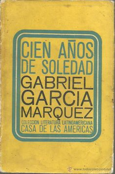 MEW:  Have this book in English and Spanish but haven't taken the time to read it.  Cien años de solead, Garcia Marquez