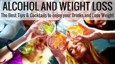 Learn about Alcohol and Weight Loss. Discover How to Drink Alcohol on a Diet to Lose Weight from nutritionist Christina Carlyle.