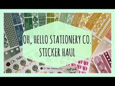 PLANNER STICKER HAUL | Oh, Hello Stationery Co #6 - YouTube