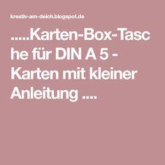 .....Karten-Box-Tasche für DIN A 5 - Karten mit kleiner Anleitung ....