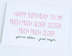 For Sarah ;) Older Sister Birthday Card Funny Birthday Card by OrangeCricket