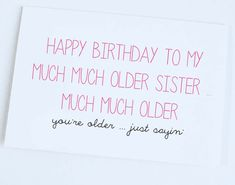 Funny Birthday Cards For Older Sister