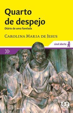 quarto do desejo - carolina maria de jesus